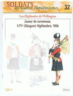 Soldats Des Guerres Napoléoniennes N°32 Les Highlanders De Wellington 1/71 E (Glasgow) Highlanders, 1806 - Boeken