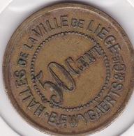Jeton - Token - Halle De La Ville De LIEGE - BELGIQUE - Notgeld