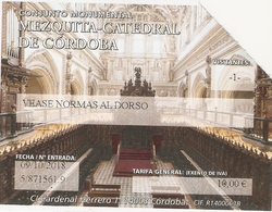TICKET ENTREE BILLET ESPAGNE CORDOBA CORDOUE MEZQUITA CATEDRAL MOSQUEE CATHEDRALE - Tickets D'entrée
