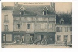 Carte D'  IVRY LA BATAILLE Maison De Henri IV  ( Coiffeur ) ( Recto Verso ) - Ivry-la-Bataille