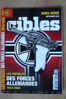 Cibles - Hors Série N°18 - Les Pistolets De L'Armée Allemande - 1ère Et 2ème Guerre Mondiale - Weapons