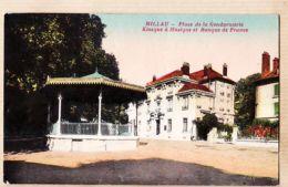 X12003 MILLAU Aveyron KIOSQUE MUSIQUE Place De La GENDARMERIE Et BANQUE De FRANCE - ERA Narbonne - Millau