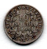 Vatican - 10 Soldi 1869  -  état  TB - Vaticano