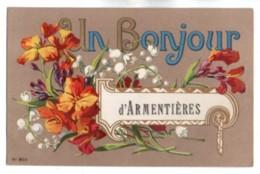 (59) 593, Armentières, N° 8010, Un Bonjour D'Armentières - Armentieres