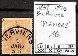 NB - [847144]TB//O/Used-Belgique 1869 - N° 33, 30c Ambre, 'VERVIERS', Familles Royales, Rois - 1869-1883 Leopold II