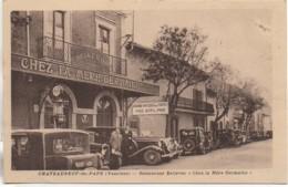 """84 CHATEAUNEUF-du-PAPE  Restaurant Bellevue """"Chez La Mère Germaine"""" - Chateauneuf Du Pape"""
