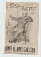 (MUSI2) LE BUVEUR D' ABSINTHE , YVONNE ROUAIX , Paroles VILLEMER-DELORMEL , Musique TAC COEN , Illustration GOSTIAUF - Scores & Partitions