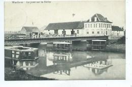 Waelhem Le Pont De La Nèthe - Malines