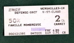 """Ticket De Train - SNCF 2004 """"La Défense - Gare De Versailles Chantier - 50% Famille Nombreuse"""" Ile-de-France - Chemins De Fer"""
