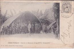 CONGO BRAZZAVILLE - CONGO FRANÇAIS - CASE DU ROI BANKOUA VILLAGE M'PILA - BRAZAVILLE - Congo Français - Autres
