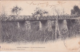 CONGO BRAZZAVILLE - CONGO FRANÇAIS - LE PONT DE BRAZAVILLE - Congo Français - Autres