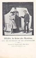Zelda - La Reine Des Mystères - Tour Continental Buffalo Bill's Wild West 1905          (A-184-191005) - Artistes