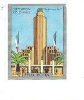 Chromo Exposition Coloniale 1931 La METROPOLE Pub: Felix Potin Ma Collection 1930s TB 52 X 40 Mm RARE 3 Scans - Félix Potin