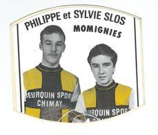 MOMIGNIES - Autocollant - Philippe Et Sylvie Slos - Cyclisme - Momignies