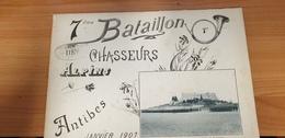 RARE CPA LIVRET 7EME BATAILLON De Chasseurs Alpins, ANTIBES (06) Janvier 1907 - Regimente