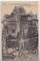 CPA De Vic Sur Aisne, Le Vieux Château Atteint Par Les Obus - Vic Sur Aisne