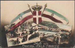 Saluti Dalla Frontiera Italo-Francese, 1914 - Gallo Photo Cartolina - Other Cities