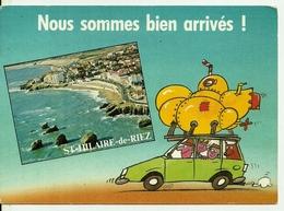 85  SAINT HILAIRE DE RIEZ - Sion Sur L'Océan -  Nous Sommes Bien Arrivés  Cpm Voyagéee En 1989   Edit Cim - Saint Hilaire De Riez