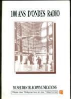 100 Ans D'ondes Radio. RTT. Présentation Exposition. - Culture