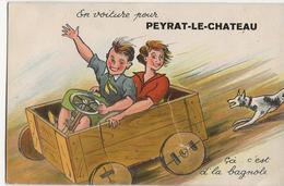 PEYRAT LE CHÂTEAU  -  Carte à Système  -  En Voiture Pour ...... Cà C'est De La Bagnole - Dépliant De Vues Complet - France