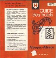 Livret D'Alsace Et Dans Les Vosges   Guide Des Hôtels Et De 1973 - Livres, BD, Revues