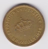 Jeton - Token - EXPOSITION UNIVERSELLE BRUXELLES 1958 - BELGIQUE - Monetary / Of Necessity