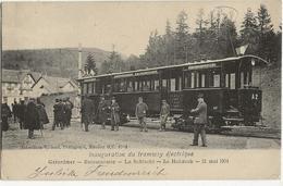 INAUGURATION DU TRAMWAY ELECTRIQUE - Gérardmer Retournemer La Schlucht Le Le Hohneck  -  21 Mai 1904 - Non Classés