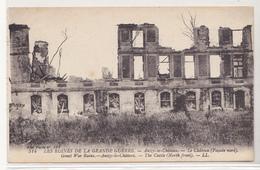 CPA De Les Ruines De La Grande Guerre, Anizy Le Château (Façade Nord) - France
