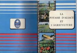 Livre - La Potasse D'Alsace Et L'Agriculture, 1959, 20 Pages - Lorraine - Vosges