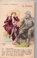 CPA Humoristique : LA GUERRE EN DENTELLES    LE SAPEUR - Guerre 1914-18