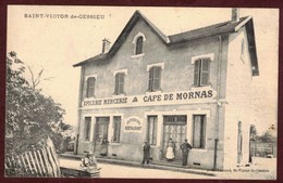 Saint-Victor-de-Cessieu épicerie Mercerie - Café De Mornas - Restaurant J. E . Ferrand   * Isère 38110  * Cp Animée - Autres Communes