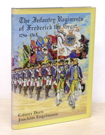 Militaria G. Dorn - The Infantry Regiments Of Frederick The Great 1756-1763 1989 - Dokumente