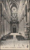 Les Orgues, La Cathédrale, Amiens, C.1910 - Lévy CPA LL10 - Amiens