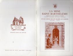 Livre - La Mine Saint-BARTHÉLÉMY Et Les Mines De Ste Marie Aux Mines , 1983, 20 Pages - Alsace
