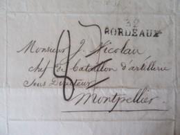 Lettre Pour Un Chef De Bataillon D'Artillerie - Bordeaux Montpellier - Marque Linéaire Bordeaux - Erreur Taxe 8/7 - 1823 - 1801-1848: Precursors XIX