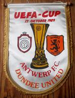 UEFA-CUP 17 Oktober 1989 Antwerp F.C. - Dundee United Originele Grote Wimpel - Habillement, Souvenirs & Autres