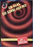 """Jay.J. Dratler - Un Glas Sonne Pour Moi - Presses De La Cité - """" Un Mystère """" N° 240 - ( 1955 ) . - Presses De La Cité"""