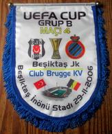 UEFA-CUP Group B Maçi 4 Besiktas Jk - Club Brugge KV 29/11/2006 En Maçi 1 Besiktas Jk - Tottenham Fc 19/10/2006 - Habillement, Souvenirs & Autres