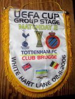 UEFA CUP Group Stage Matchday 2 Tottenham FC - Club Brugge White Hart Lane 02/11/2006 + Tottenham FC - Dinamo Bucarest - Habillement, Souvenirs & Autres