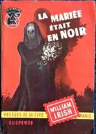 """William Irish - La Mariée était En Noir -  Presses De La Cité - """" Un Mystère """" N° 253 - ( 1956 ) . - Presses De La Cité"""