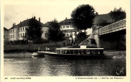 """25 LAC Ou VILLERS , L'embarcadère De """"L'Hotel De France"""" - Other Municipalities"""