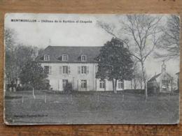CPA (86) Vienne - MONTMORILLON - Château De La Bartière Et Chapelle - Montmorillon