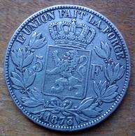 Belgique 5 Francs 1873 En Argent Léopold II, Voir Photos - 1865-1909: Leopoldo II