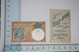 Chromos Savon étoile Du Nord Louis Pitz Anvers Timbre Monnaie Drapeau N° 80 Portugal - Trade Cards