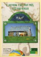 12. Maison De L'AVEYRON – Rue Berger / Paris / Buron Dans L'Aubrac (voir Scan Recto/verso) - Francia