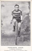 Vainqueur Du Tour De France 1913, Philippe Thys, Le Champion D'Anderlecht (pk68442) - Cyclisme