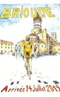 Carte Postale - Vélo - Cycliste - TOUR De FRANCE 2019 - BRIOUDE  Arrivée 14 Juillet 2019 - Radsport