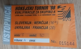 Ice Hockey Ticket Qualification For Group A Slovenia : Germany, Ukraine : France 5.- 8.11.1998 Ljubljana - Tickets & Toegangskaarten
