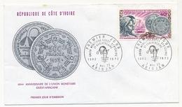 Côte D'Ivoire => Enveloppe FDC - 40f 10°anniversaire De L'Union Monétaire Ouest-Africaine - ABIDJAN - 2 Nov 1972 - Ivory Coast (1960-...)