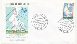Côte D'Ivoire => Enveloppe FDC - 40f Journée Mondiale Des Télécommunications - ABIDJAN - 17 Mai 1972 - Ivory Coast (1960-...)